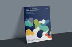 University of Toronto Family Medicine Releases New Report: Caring for Our Diverse Populations